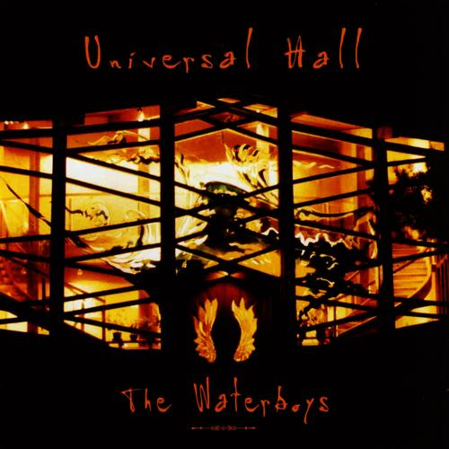 THE WATERBOYS «Universal Hall»